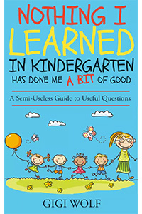 nothing i learned in kindergarten has done me a bit of good book on amazon