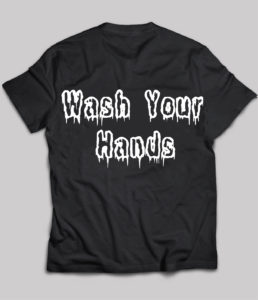 Wash Your Hands on ChezGigiTees